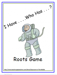 I Have Who Has - Roots