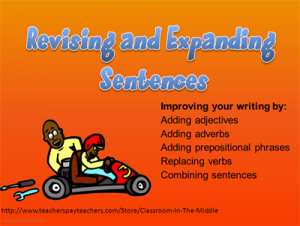 Revise and Expand sentences