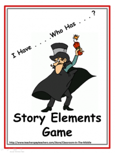 I Have Who Has - Story Elements