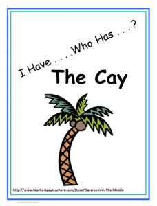 I Have Who Has - The Cay