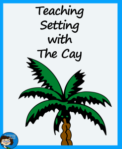 Teaching Setting with The Cay