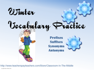 Winter Vocab Practice - prefix, suffix, synonym, antonym