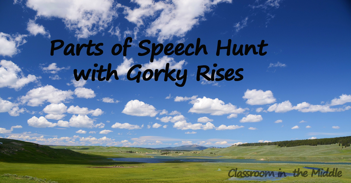 Parts of Speech Hunt with Gorky Rises