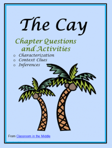 The Cay Novel Study, focusing on characterization, inferences, and context clues