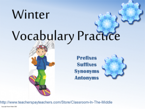 Prefix, Suffix, Synonym, Antonym - Winter Vocabulary Practice