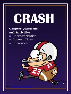Crash novel study, focusing on characterization, context clues, and making inferences