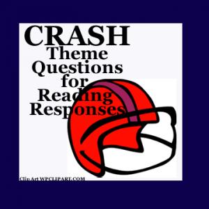 Crash - novel study theme questions