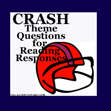 Crash - novel study theme questions