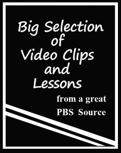 Free video clips and lessons from PBS