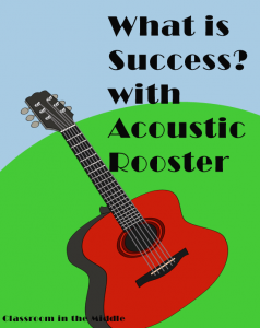 What Is Success? With Acoustic Rooster