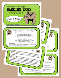 Barking Dogs ( Proverbs and Adages) Task Cardsset of 30 cards, from Classroom in the Middle, on Teachers Pay Teachers