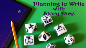 Planning to Write with Story Dice
