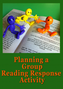 Planning a Reading Response Activity for Small Groups