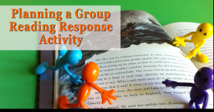 Planning a Group Reading Response Activity