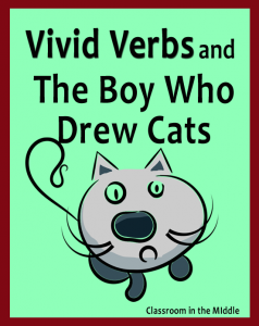 Vivid Verbs and The Boy Who Drew Cats