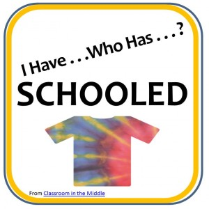 I Have Who Has- Schooled