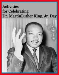 Dr. King Day Activities