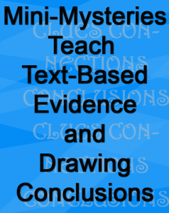Mini-Mysteries Teach Text Based Evidence and Drawing Conclusions pn copy