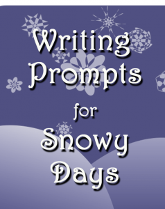 Writing Prompts for Snowy Days