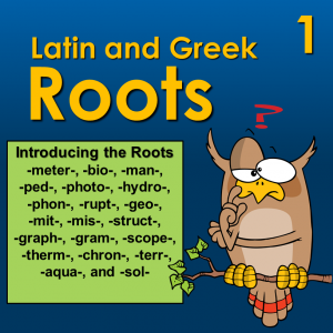 Latin and Greek Roots - PowerPoint