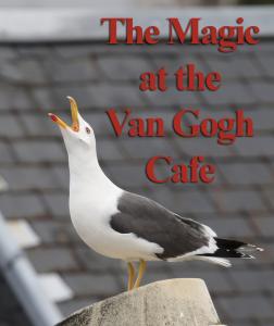 The Magic at the Van Gogh Cafe