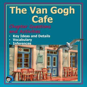 The Van Gogh Cafe novel study