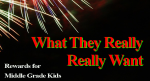 What They Really Really Want - Middle Grade Kids