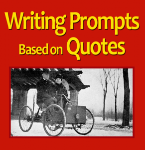 Writing Prompts Based on Quotes