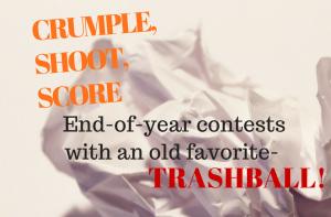 CRUMPLE, SHOOT, SCORE -