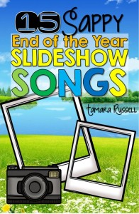 End-of-Year Slideshow Songs - Copy
