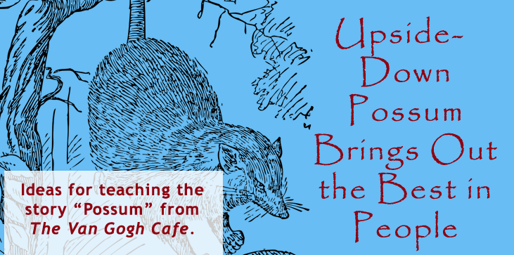 Possum story in The Van Gogh Cafe