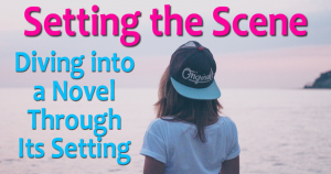 Setting the Scene - Introducing a Novel through Its Setting