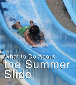 The Summer Slide