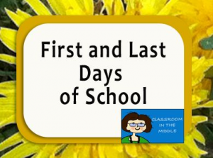 First and Last Days of School