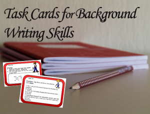 Task Cards for Background Writing Skills -