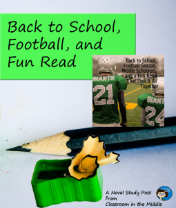 Back to School,Football, and Fun Read