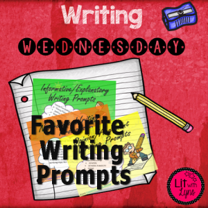 Favorite Writing Prompts - Writing Wednesday