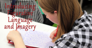 Introducing Figurative Language and Imagery