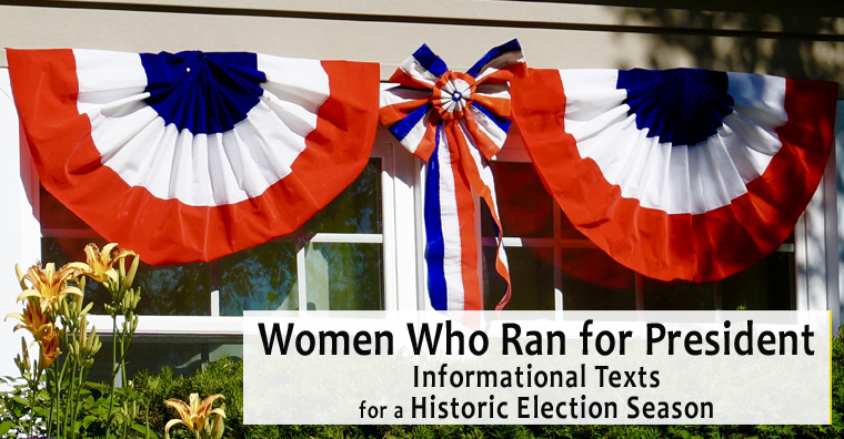 Women Who Ran for Pres - Informational Text fb