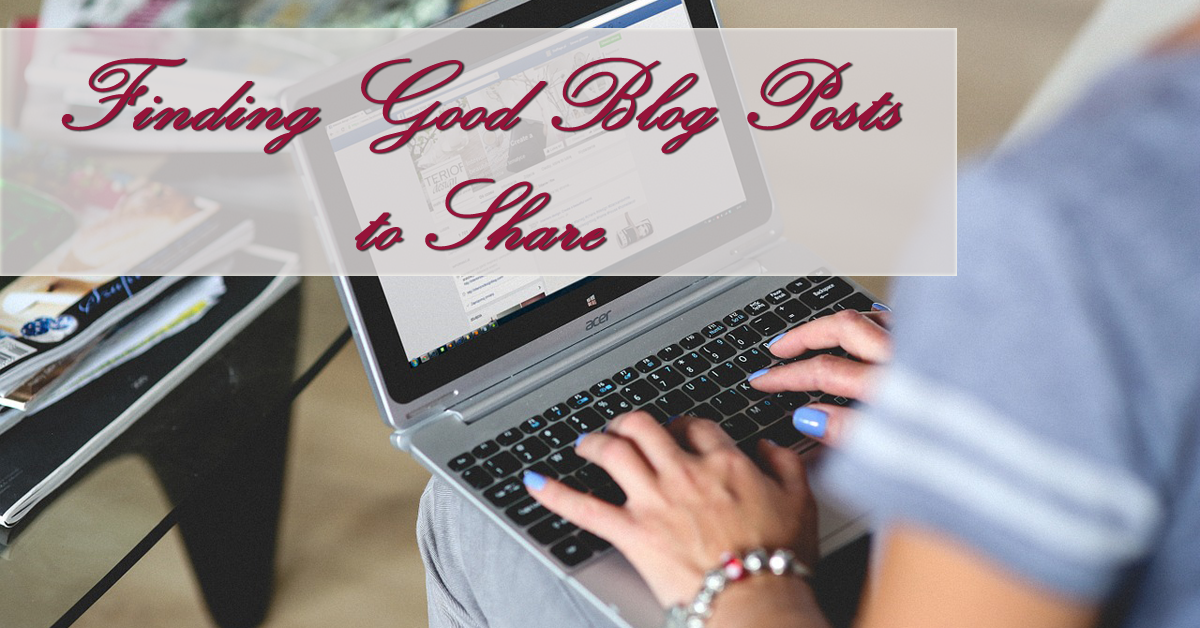 Finding Good Blog Posts to Share