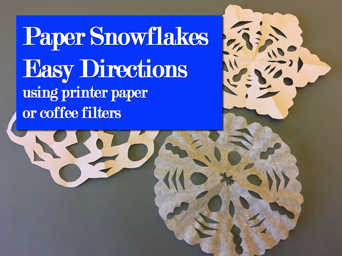 Paper snowflake directions