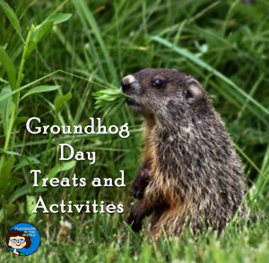 Groundhog Day Treats and Activities