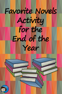 Favorite Novels Activity for the End of the Year