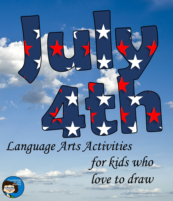 July Fourth Language Arts Activities