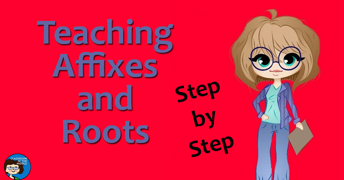 Teaching Affixes and Roots, Step by Step fb