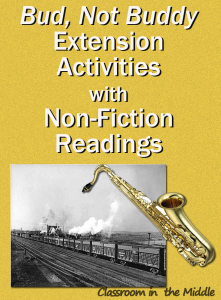 Bud, Not Buddy Extension Activities withNon-Fiction Readings