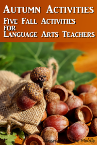 Autumn Activities - Five Fall Activities for Language Arts Teachers
