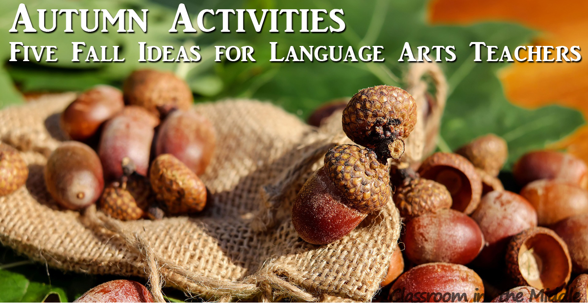 Autumn Activities - Five Fall Ideas for Language Arts Teachers