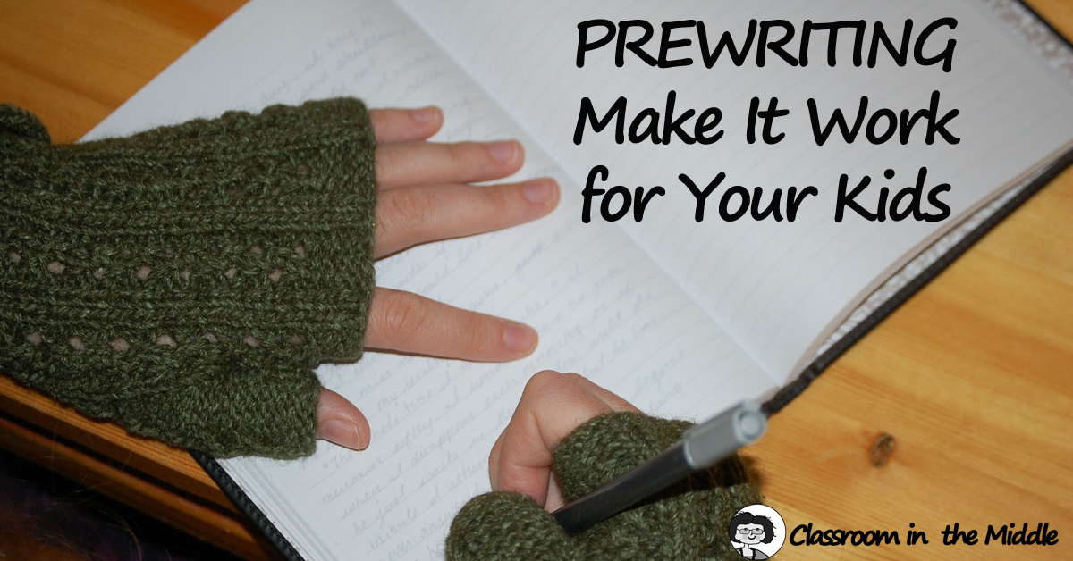 Prewriting - Make It Work for Your Kids