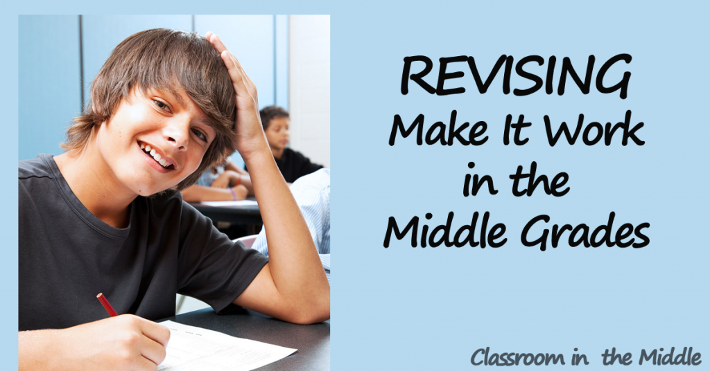 Revising - Make it Work in the Middle Grades fb